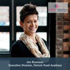 Make Meaning Podcast EPISODE 36 – Teens and Food with Jen Rusciano